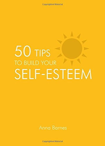 50 Tips to Build Your Self-Esteem Cover Image