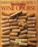 Windows on the World Complete Wine Course by Kevin Zraly (1996-08-02)