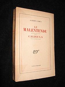 Le Malentendu ; Caligula