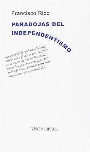 Paradojas del independentismo (Ediciones Especiales)