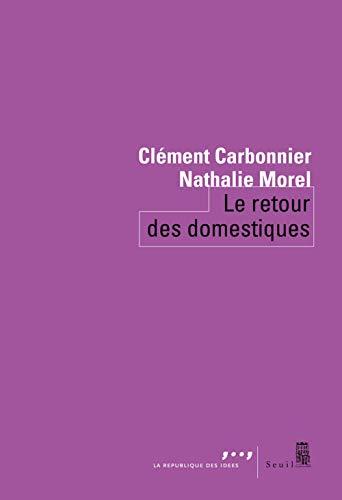 Le retour des domestiques par Clement Carbonnier