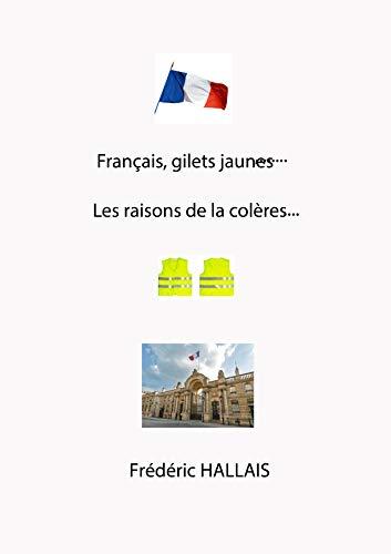Couverture du livre Français, gilets jaunes...Les raisons de la colère