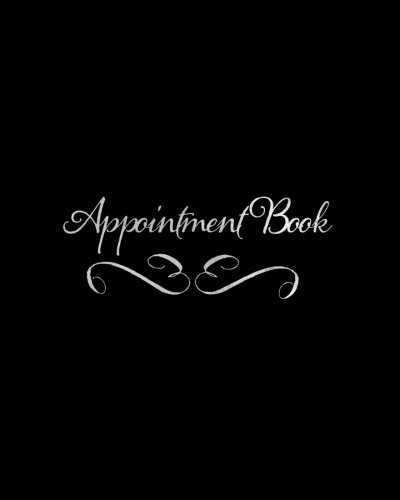 "Appointment Book: Black 15 Minute Slots 3 Column Daily Schedule Appointment Book For Salons, Spas, Cosmetologists, Barbers And Other Business | | 8"" X 10"" Paperback: Volume 14 (Beauty) por Signature Planner Journals"