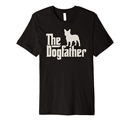 The Dogfather Französische Bulldogge Hundepapa Shirt -