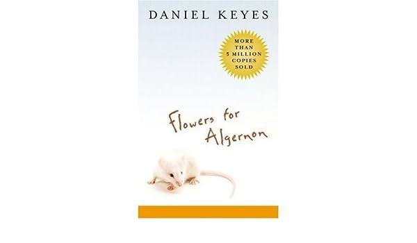 Flowers for Algernon)] [Author Daniel Keyes] published on