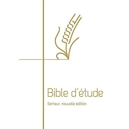 Bible d Etude Semeur, Nouvelle Édition. Couverture Rigide Blanche, Tranche Doree