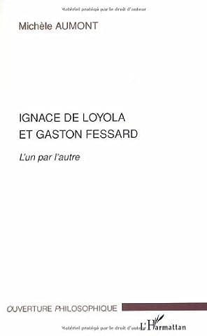 Ignace de Loyola et Gaston Fessard