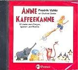 ANNE KAFFEEKANNE - arrangiert für mit CD [Noten / Sheetmusic] Komponist: VAHLE FREDRIK