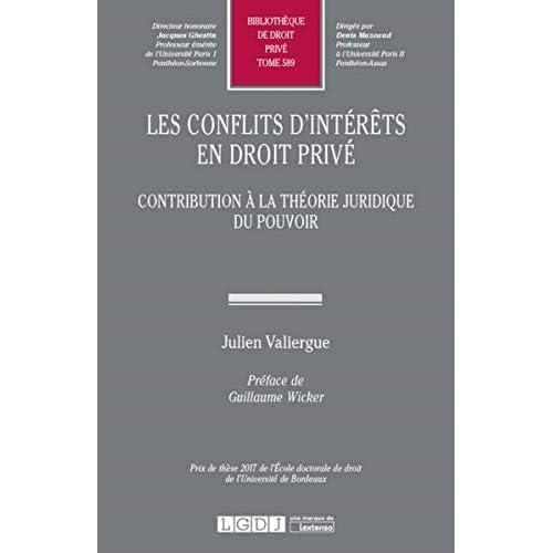 Conflits d'intérêts en droit privé : Contribution à la théorie juridique du pouvoir