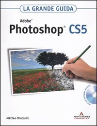 Adobe Photoshop CS5. La grande guida. Con DVD-ROM - 31grnXaK1UL