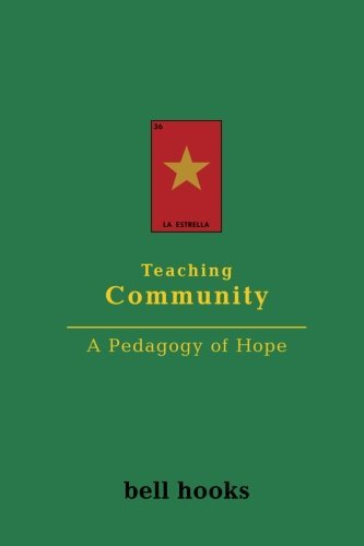 Teaching Community: A Pedagogy of Hope by bell hooks (2003-08-27)