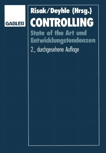 Controlling: State of the Art und Entwicklungstendenzen