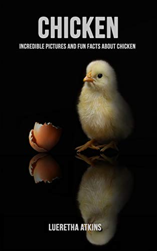PDF Descargar Chicken: Incredible Pictures and Fun Facts about Chicken