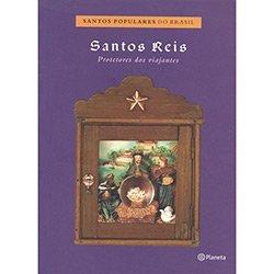Santos Reis. Protetores Viajantes (Em Portuguese do Brasil)