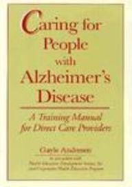 caring-for-people-with-alzheimers-disease-a-training-manual-for-direct-care-providers