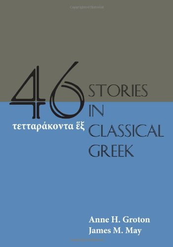 Forty-Six Stories in Classical Greek