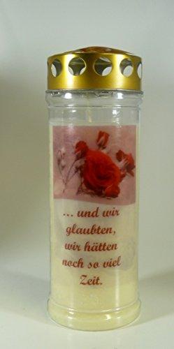Grablichtkerze Rose rot, und wir glaubten... 20x7cm - 3759 - ca. 7 Tage Brenndauer – Grabkerze, Trauerkerze mit Motiv und Spruch