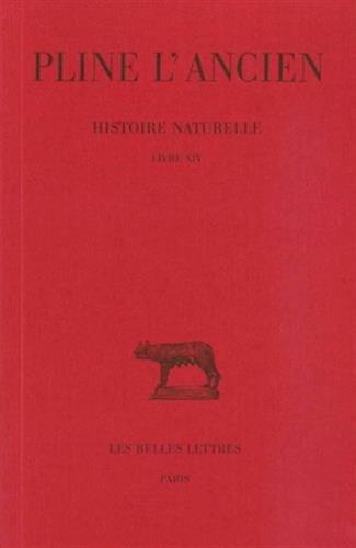 Histoire naturelle, livre XIV : Des arbres fruitiers, la vigne
