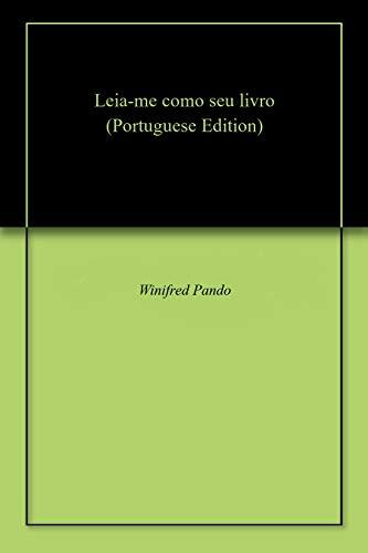 Leia-me como seu livro (Portuguese Edition) por Winifred  Pando