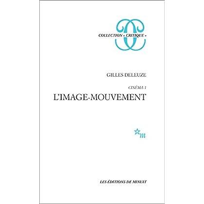 Cinéma 1 - L'image-mouvement (Critique)