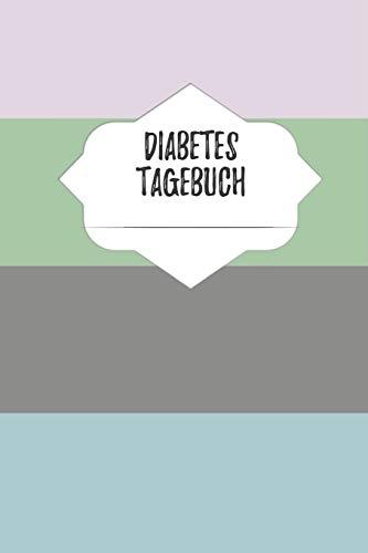 Diabetes Tagebuch: Tagebuch zum Führen der Blutzuckerwerte im A5 Format   90 Seiten mit vorbereiteter Aufteilung   für Diabetiker, die Insulin spritzen und ihren Blutzucker notieren möchten