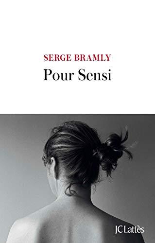 Pour Sensi (Littérature française) por Serge Bramly