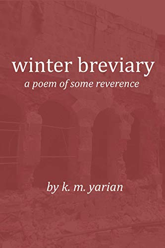 Winter Breviary A Poem Of Some Reverence English Edition