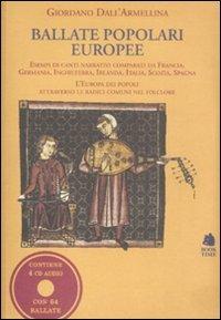 Ballate popolari europee. Con 4 CD Audio (Saggi) por Giordano Dall'Armellina