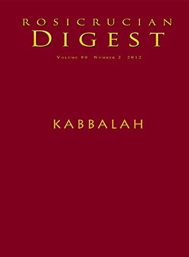Kabbalah: Rosicrucian Digest (Rosicrucian Order AMORC Kindle Editions)