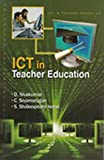 Ict in teacher education price comparison at Flipkart, Amazon, Crossword, Uread, Bookadda, Landmark, Homeshop18