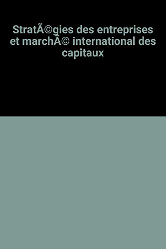 stratgies-des-entreprises-et-march-international-des-capitaux