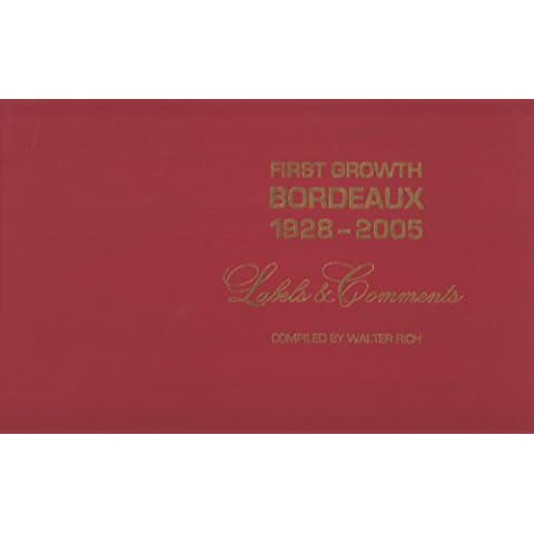 First Growth Bordeaux 1928-2005: Labels & Comments - French Wine Label