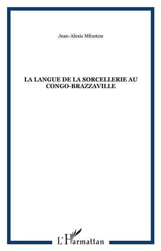 La langue de la sorcellerie au Congo-Brazzaville