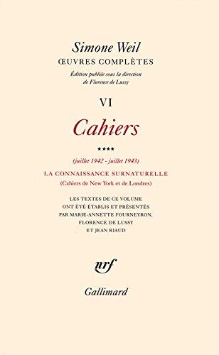 uvres compltes (Tome 6 Volume 4)-Cahiers (Juillet 1942 - juillet 1943))