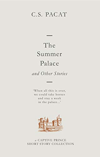 The Summer Palace and Other Stories: A Captive Prince Short Story Collection (English Edition) Prince Shorts