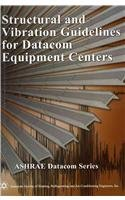 structural-and-vibration-guidelines-for-datacom-equipment-centers
