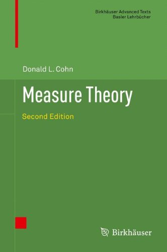 Measure Theory: Second Edition (Birkhauser Advanced Texts / Basler Lehrbucher) por Donald L. Cohn