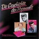 Die Geschichte der Popmusik - 6 - Teenager In Love Vol. 1