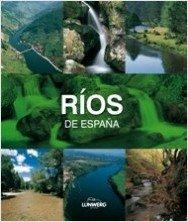 Ríos de España. Lunwerg Medium por Joaquín Araújo