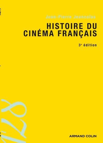 Histoire du cinéma français - 3e éd