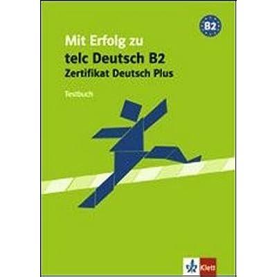 Download Mit Erfolg Zu Telc Deutsch B2 Zertifikat Deutsch Plus