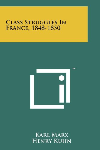 Class Struggles in France, 1848-1850