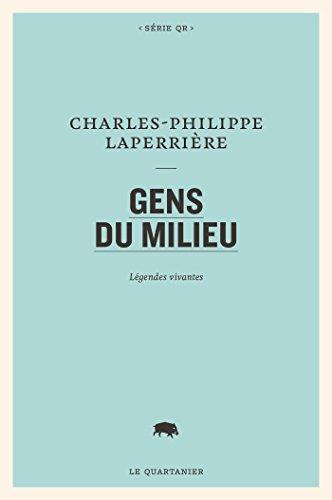 Gens du milieu (French Edition)