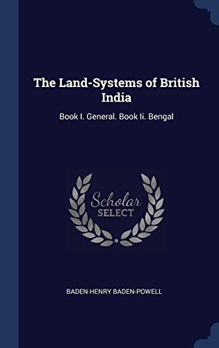 The Land-Systems of British India: Book - Baden System