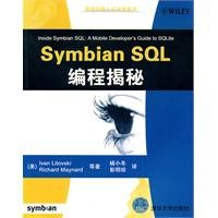 Inside Symbian SQL: A Mobile Developers Guide to SQLite (Chinese Edition)