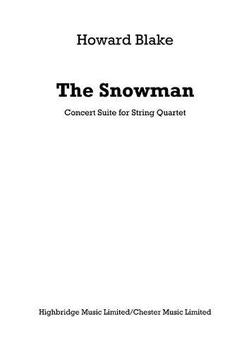 Howard Blake: The Snowman–Concert Suite für Streichquartett (Teile)–Sheet Music