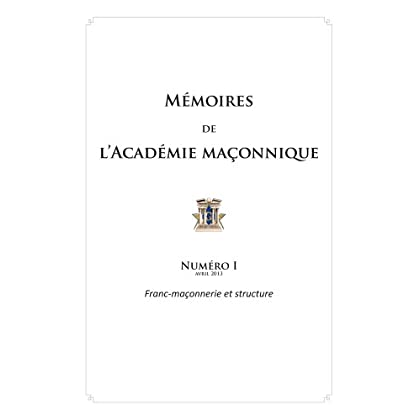 Mémoires de l'académie maçonnique, N° 1 :