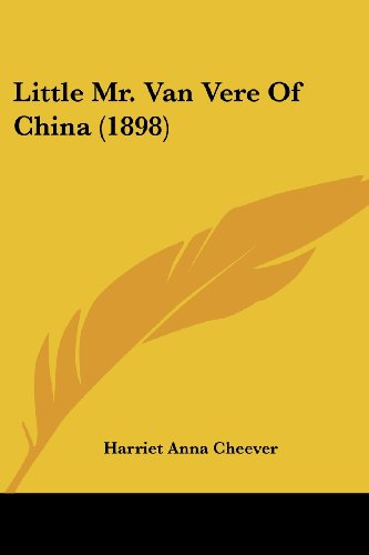 Little Mr. Van Vere of China (1898)