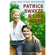 [The Time of My Life] (By: Patrick Swayze) [published: July, 2010]