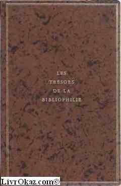 Les trésors de la bibliophilie. avant-propos de claude roger-Marx. comment j'ai fait mes livre par henri matisse